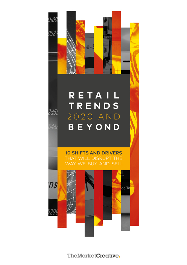 Retail Trends 2020.Retail Trends 2020 And Beyond The Behaviours Agency